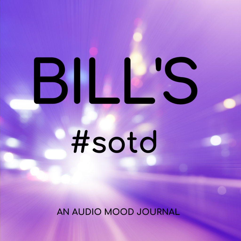 BILL'S Song Of The Day   Spotify Cover